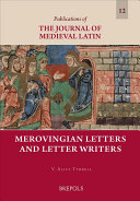 Merovingian Letters and Letter Writers