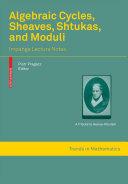 Algebraic Cycles, Sheaves, Shtukas, and Moduli [Pdf/ePub] eBook