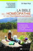 La bible de l'homéopathie et des traitements naturels Pdf