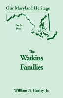 The Watkins families: being primarily an account of the ...