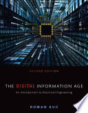 The Digital Information Age  An Introduction to Electrical Engineering