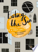 link to Eating the sun : small musings on a vast universe in the TCC library catalog
