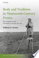 Body and Tradition in Nineteenth Century France