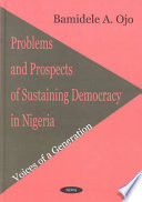 Read Online Problems and Prospects of Sustaining Democracy in Nigeria For Free
