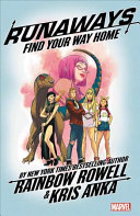 Runaways by Rainbow Rowell Vol. 1