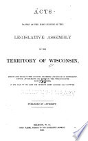 Acts Passed at the     Session of the Legislative Assembly of the Territory of Wisconsin