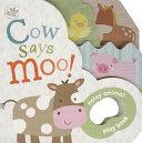 Cow Says Moo!