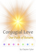 Conjugial Love: Our Path of Return