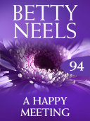 A Happy Meeting (Betty Neels Collection - Book 94)