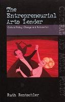 The Entrepreneurial Arts Leader