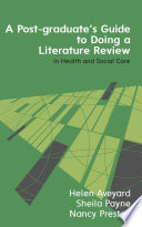 Ebook A Postgraduate S Guide To Doing A Literature Review In Health And Social Care