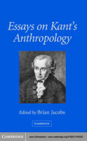 Essays on Kant s Anthropology