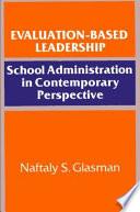 Evaluation-Based Leadership