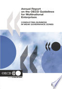 Annual Report on the OECD Guidelines for Multinational Enterprises 2006 Conducting Business in Weak Governance Zones