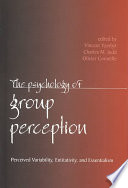 The Psychology of Group Perception