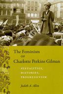 The Feminism of Charlotte Perkins Gilman
