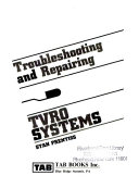 Troubleshooting and Repairing TVRO Systems