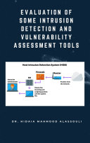 Evaluation of Some Intrusion Detection and Vulnerability Assessment Tools Pdf/ePub eBook