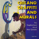 Chicano Graffiti and Murals
