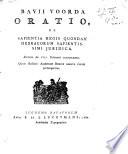 Bavii Voorda Oratio de Sapientia Regis Quondam Hebraeorum Sapientissimi Juridica