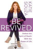 Be Revived [Pdf/ePub] eBook