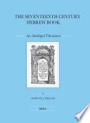 The Seventeenth Century Hebrew Book  2 vols  Book PDF