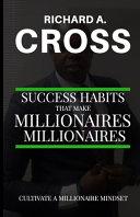 Success Habits That Make Millionaires Millionaires