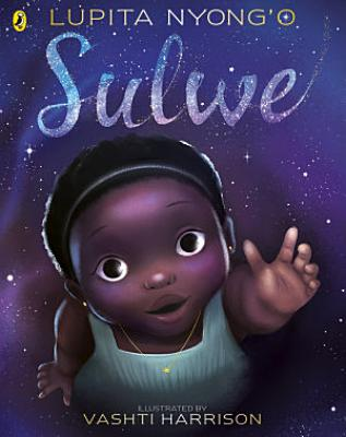 Book cover of 'Sulwe' by Lupita Nyong'o