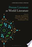Persian Literature as World Literature