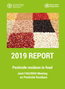 Pesticide residues in food 2019   Report 2019
