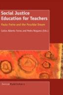 Social Justice Education for Teachers