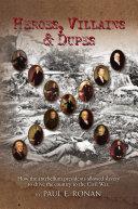 Heroes, Villains & Dupes Pdf/ePub eBook