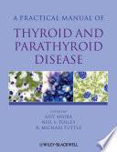 Practical Manual Of Thyroid And Parathyroid Disease Book PDF