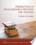 Perspectives in Social Research Methods and Analysis  : A Reader for Sociology
