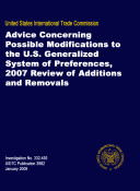 Advice Concerning Possible Modifications to the U.S. Generalized System of Preferences, 2007 Review of Additions and Removals, Inv. 332-393