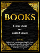 BOOKS: SELECTED QUOTES AND WORDS OF WISDOM Pdf/ePub eBook