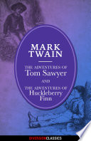 The Adventures Of Tom Sawyer And Huckleberry Finn Omnibus Edition Diversion Illustrated Classics