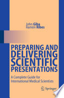 Preparing And Delivering Scientific Presentations Book PDF