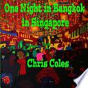 One Night in Bangkok in Singapore