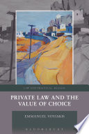 Private Law and the Value of Choice Book