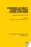 Humans as Self Constructing Living Systems
