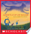 Addy s Cup of Sugar