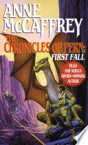 """""""The Chronicles of Pern: First Fall"""" by Anne McCaffrey"""