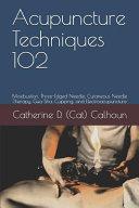Acupuncture Techniques 102