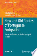 New and Old Routes of Portuguese Emigration