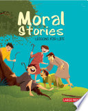 Moral Stories Lessons For Life   Large Print