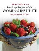 The Big Book of Best kept Secrets of the Women s Institute Book