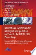 International Symposium for Intelligent Transportation and Smart City (ITASC) 2017 Proceedings