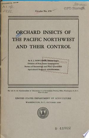 Read Online Orchard Insects of the Pacific Northwest and Their Control Full Book