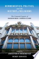 Hermeneutics  Politics  and the History of Religions